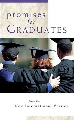 Promises for Graduates: From the New International Version - Zondervan Publishing