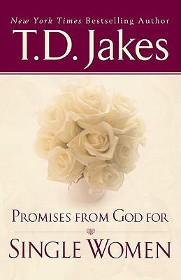 Promises from God for Single Women - Jakes, T D