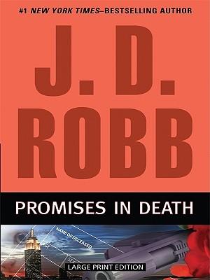 Promises in Death - Robb, J D