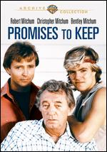 Promises to Keep - Noel Black; Phillip Noyce