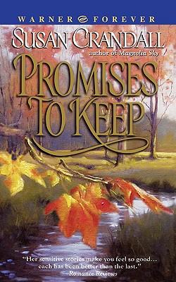 Promises to Keep - Crandall, Susan