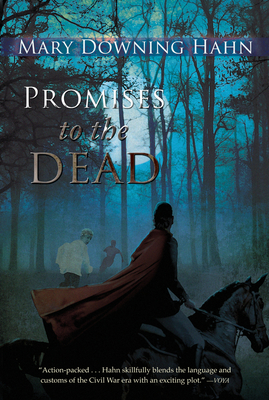 Promises to the Dead - Hahn, Mary Downing