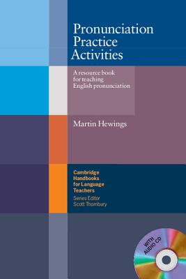 Pronunciation Practice Activities with Audio CD: A Resource Book for Teaching English Pronunciation - Hewings, Martin