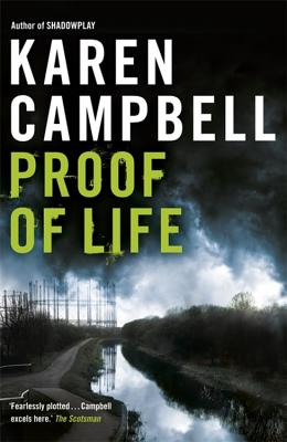 Proof of Life - Campbell, Karen