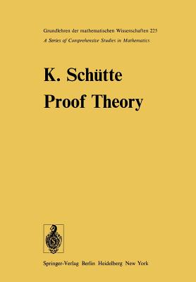 Proof Theory - Schutte, K, and Crossley, J N (Translated by)