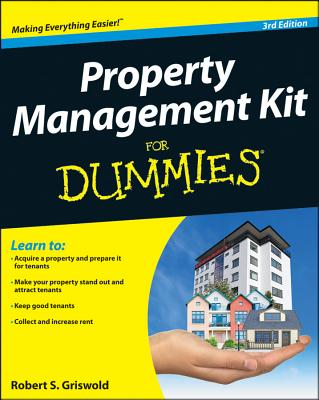 Property Management Kit for Dummies - Griswold, Robert S