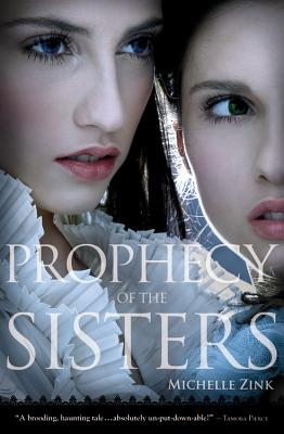 Prophecy of the Sisters - Zink, Michelle