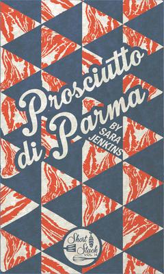 Prosciutto Di Parma - Jenkins, Sara