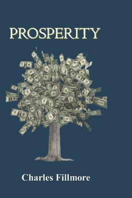 Prosperity - Fillmore, Charles