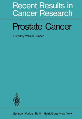 Prostate Cancer - Duncan, William (Editor)