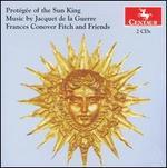 Prot�g�e of the Sun King: Music by Jacquet de la Guerre