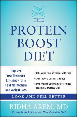 Protein Boost Diet Improve Your Hormone Efficiency for a Fast Metabolism - Arem, Ridha