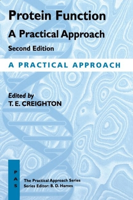 Protein Function: A Practical Approach - Creigton