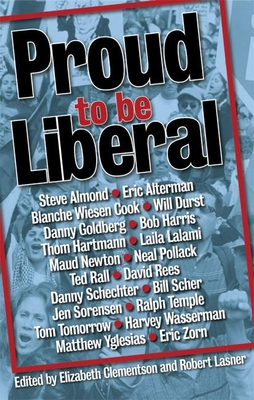 Proud to Be Liberal - Clementson, Elizabeth (Editor)