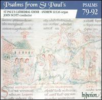 Psalms from St. Paul's, Vol. 7: Psalms 79-92 - Andrew Lucas (organ); St. Paul's Cathedral Choir, London (choir, chorus)