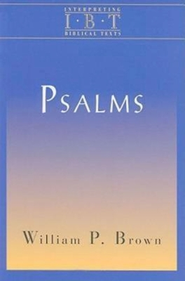 Psalms - Brown, William P