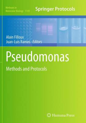 Pseudomonas Methods and Protocols - Filloux, Alain (Editor), and Ramos, Juan-Luis (Editor)