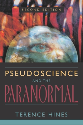 Pseudoscience/Paranormal 2nd Edition - Hines, Terence