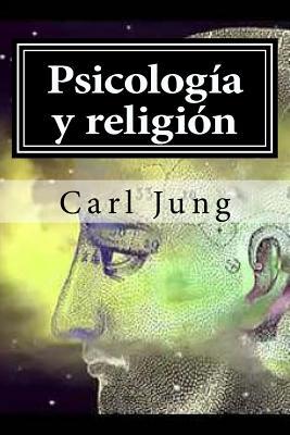 Psicologia y Religion - Jung, Carl