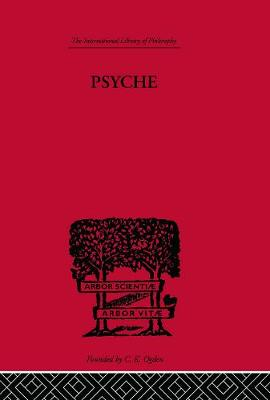 Psyche: The cult of Souls and the Belief in Immortality among the Greeks - Rohde, Erwin