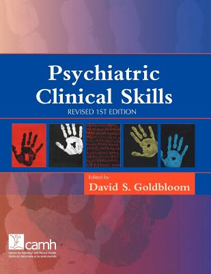 Psychiatric Clinical Skills: Revised 1st Edition - Goldbloom, David S