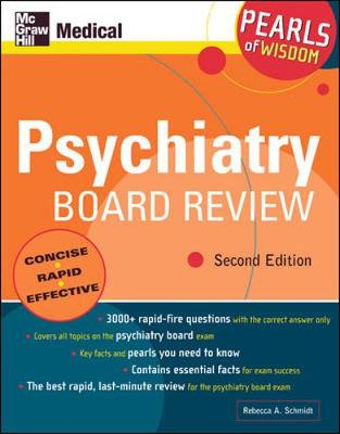 Psychiatry Board Review: Pearls of Wisdom, Second Edition: Pearls of Wisdom - Schmidt, Rebecca A, Dr.