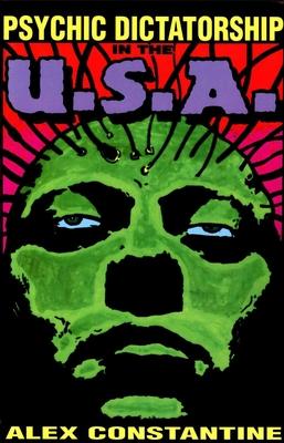 Psychic Dictatorship in the U.S.A. - Constantine, Alex