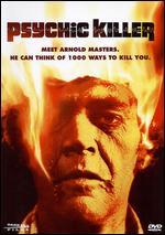 Psychic Killer - Ray Danton