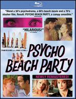 Psycho Beach Party - Robert Lee King