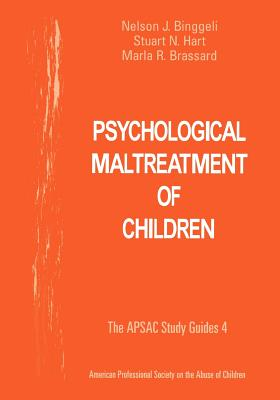 Psychological Maltreatment of Children - Binggeli, Nelson J