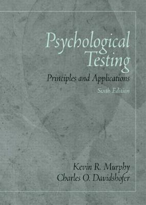 Psychological Testing: Principles and Applications - Murphy, Kevin R, Ph.D.