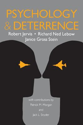 Psychology and Deterrence - Jervis, Robert