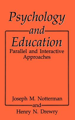 Psychology and Education - Drewry, H N