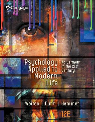 Psychology Applied to Modern Life: Adjustment in the 21st Century - Weiten, Wayne