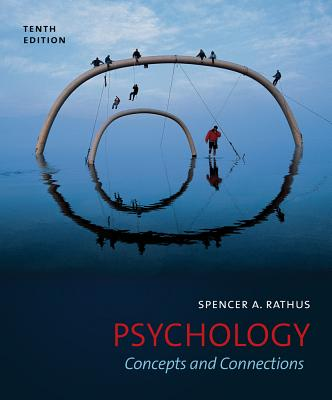 Psychology: Concepts and Connections - Rathus, Spencer a