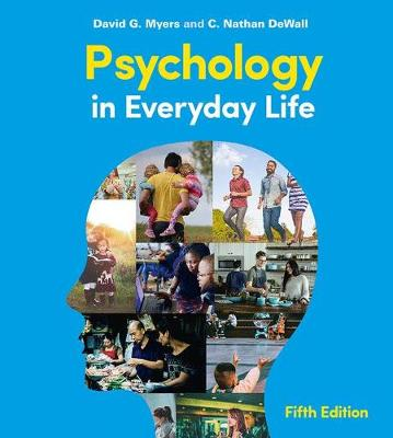 Psychology in Everyday Life - Myers, David G., and DeWall, C Nathan