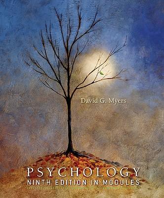 Psychology in Modules - Myers, David G, PhD