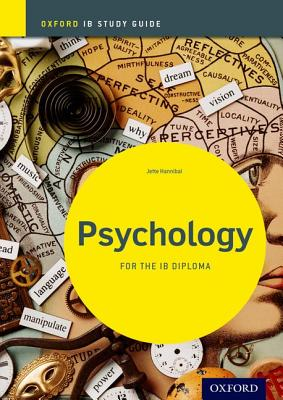 Psychology Study Guide: Oxford IB Diploma Programme - Hannibal, Jette