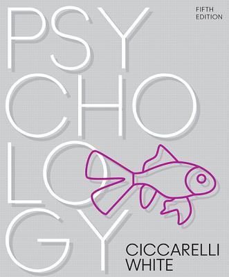 Psychology - Ciccarelli, Saundra K, and White, J Noland
