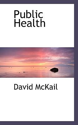 Public Health - McKail, David