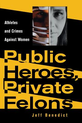 Public Heroes, Private Felons: Ideology in Henry James, F. Scott Fitzgerald, and James Baldwin - Benedict, Jeff