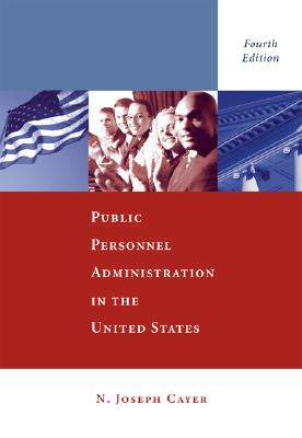 Public Personnel Administration - Cayer, N Joseph