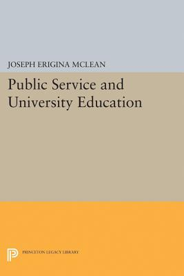 Public Service and University Education - McLean, Joseph Erigina (Editor)