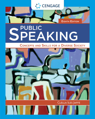 Public Speaking: Concepts and Skills for a Diverse Society - Jaffe, Clella