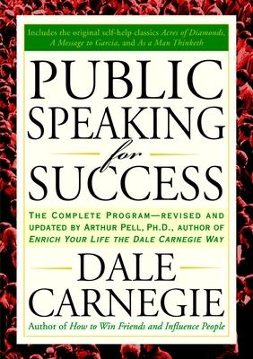 Public Speaking for Success - Carnegie, Dale