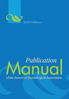 Publication Manual of the American Psychological Association - American Psychological Association