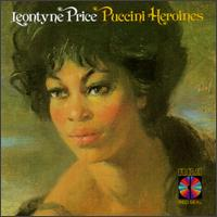 Puccini Heroines - Elizabeth Bainbridge (vocals); Leontyne Price (soprano); Plácido Domingo (tenor); Ambrosian Opera Chorus (choir, chorus)