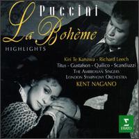 Puccini: La Boheme [Highlights] - Alan Titus (baritone); Ambrosian Singers (vocals); Carlos Chausson (bass); Gino Quilico (baritone); Kiri Te Kanawa (soprano);...