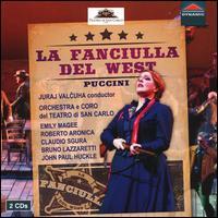 Puccini: La Fanciulla Del West - Alessandra Visentin (vocals); Antonello Ceron (vocals); Armando Valentino (vocals); Bruno Lazzaretti (vocals);...