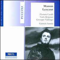 Puccini: Manon Lescaut  - Alfredo Vernetti (vocals); Antonio Cassinelli (vocals); Augusto Frati (vocals); Biancarosa Zanibelli (vocals);...
